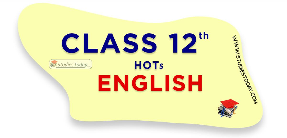HOTs Questions Class 12 english