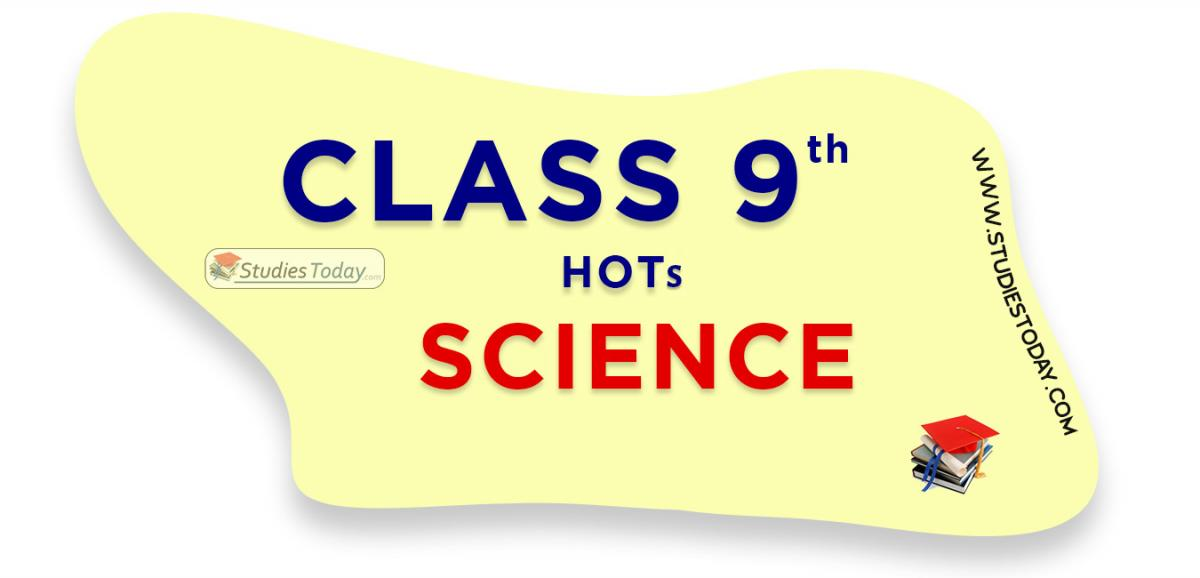 HOTs Questions Class 9 Science