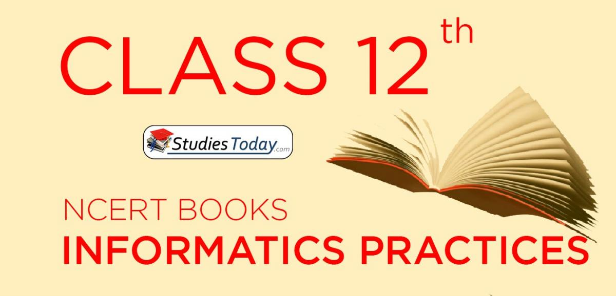 NCERT Books for Class 12 Informatics Practices