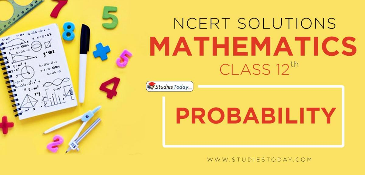 NCERT Solution Class 12 Probability Mathematics