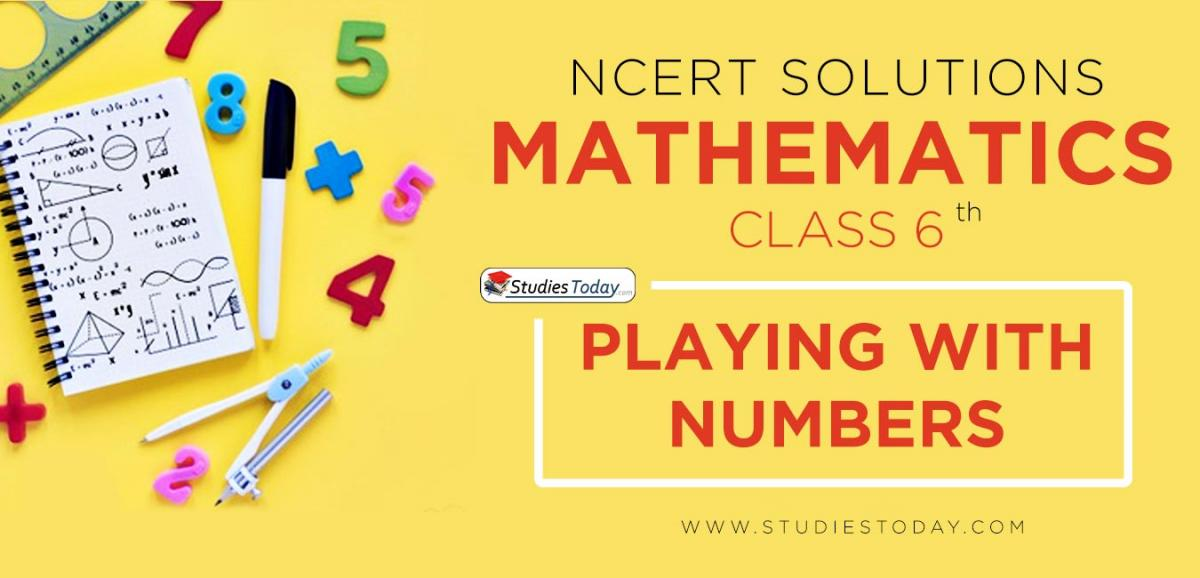 NCERT Solutions for Class 6 Playing with Numbers