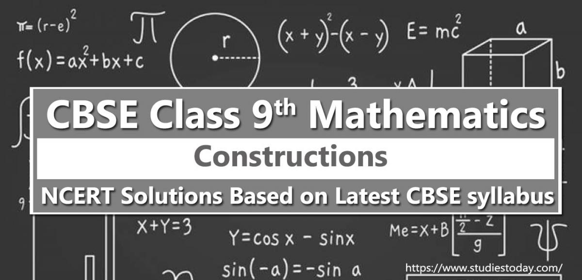 NCERT Solutions for Class 9 Constructions