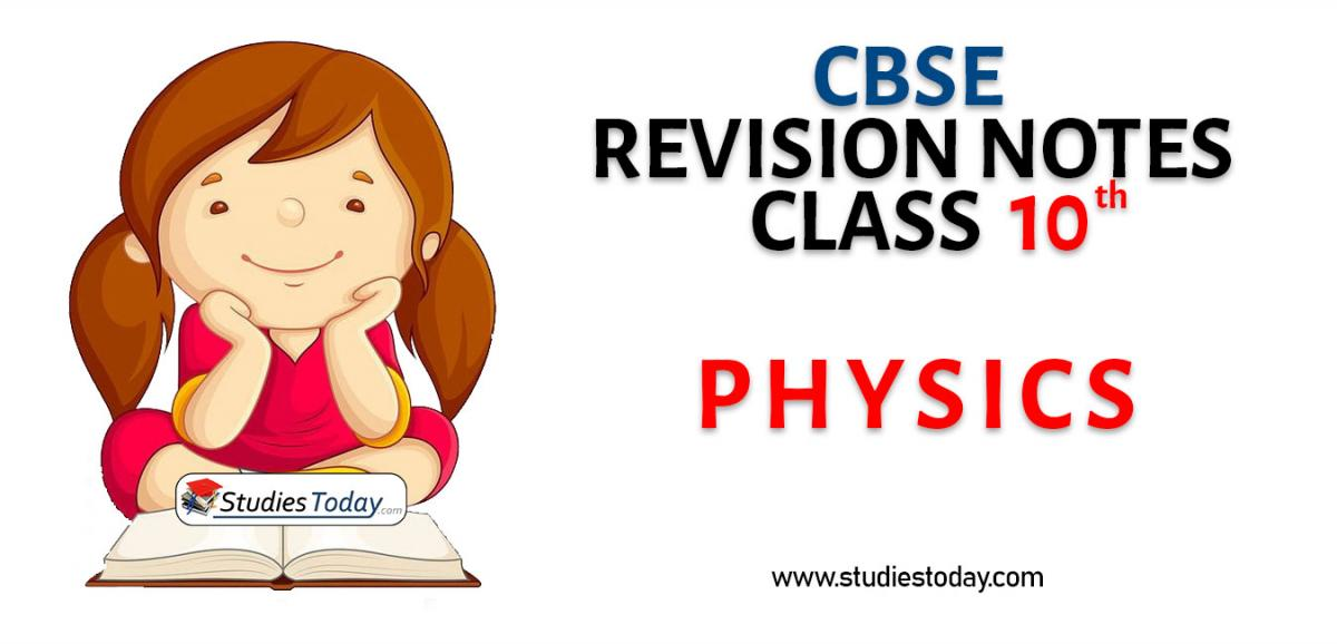 Revision Notes for CBSE Class 10 Physics
