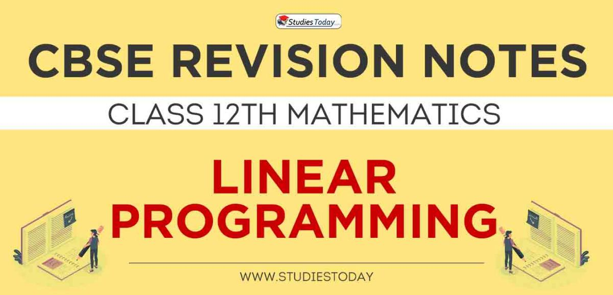 Revision Notes for CBSE Class 12 Linear Programming