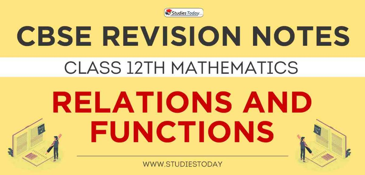 Revision Notes for CBSE Class 12 Relations and Functions