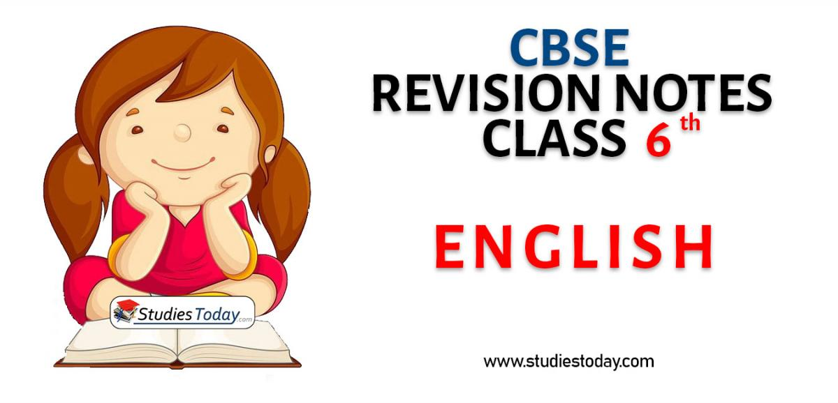Revision Notes for CBSE Class 6 English