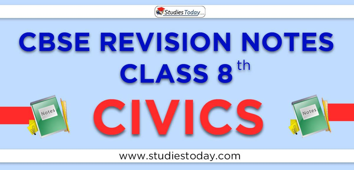 Revision Notes for CBSE Class 8 Civics