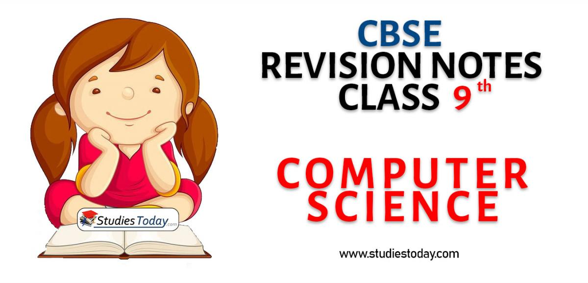 Revision Notes for CBSE Class 9 Computer Science
