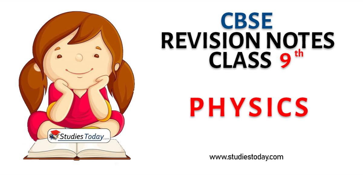 Revision Notes for CBSE Class 9 Physics