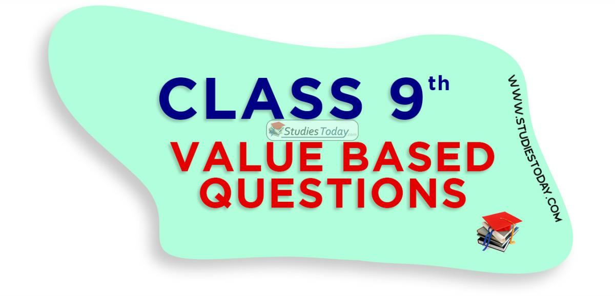 Value Based Questions (VBQs) for Class 9