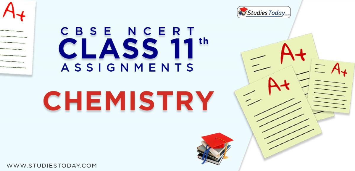 CBSE NCERT Assignments for Class 11 Chemistry