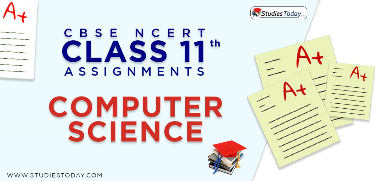 CBSE NCERT Assignments for Class 11 Computer Science