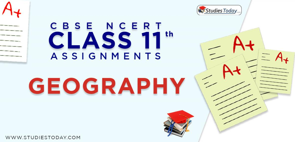 CBSE NCERT Assignments for Class 11 Geography