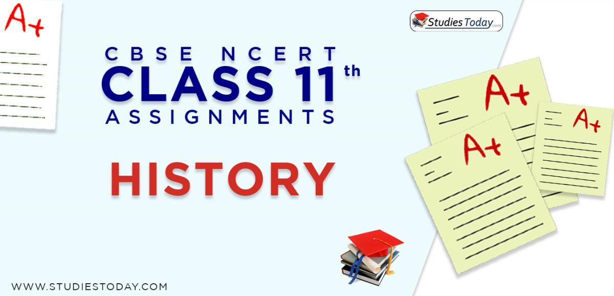 CBSE NCERT Assignments for Class 11 History