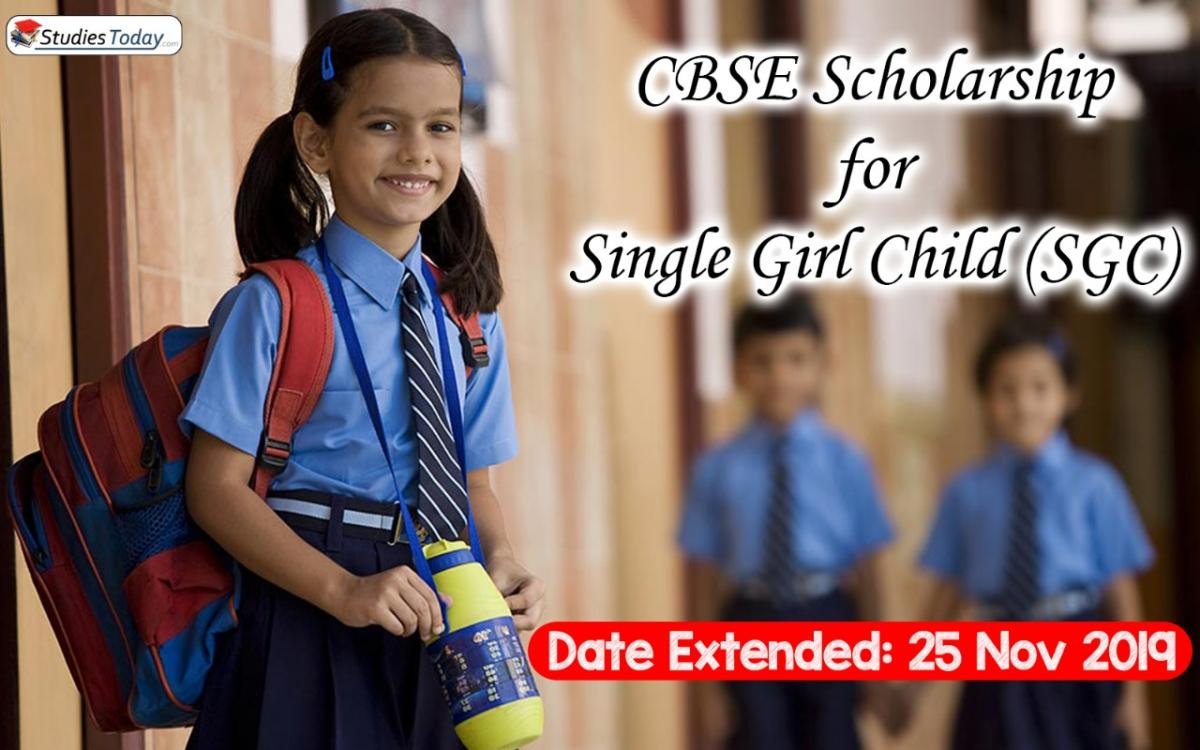 Extension of dates by CBSE for Single Girl Child Merit (SGC) scholarship