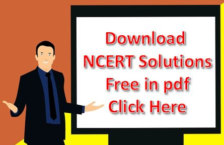 NCERT Solutions for class 3 to 12 Free Pdf download