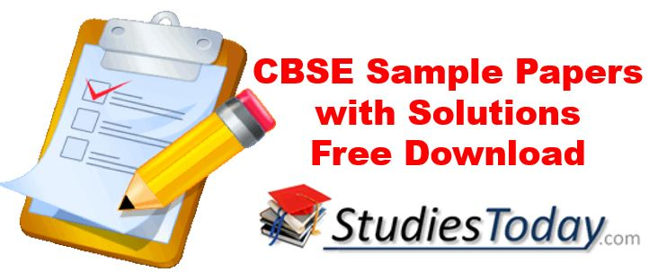 CBSE Sample Papers as per latest CBSE and NCERT syllabus
