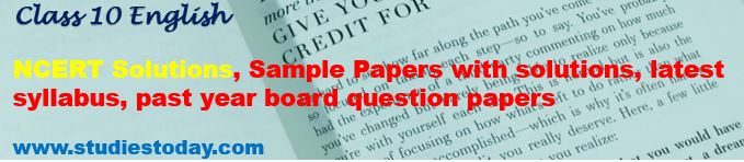 Class 10 English NCERT Solutions Sample Papers Syllabus past year