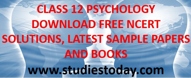 class_12_psychology_notes_ncert_solutions