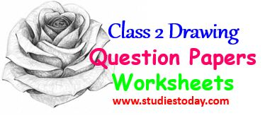 class_2_drawing_questions_paper_worksheet