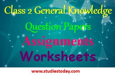 CBSE Class 2 General Knowledge | GK Sample Papers for Class