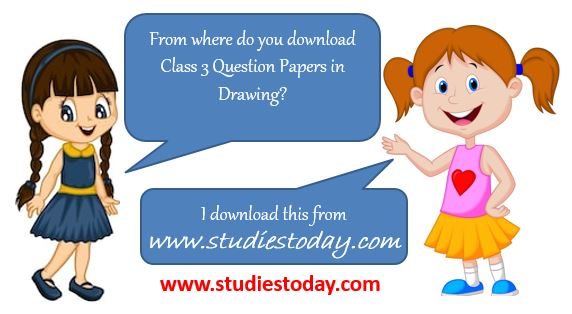 Class 3 Drawing Question papers Sample papers