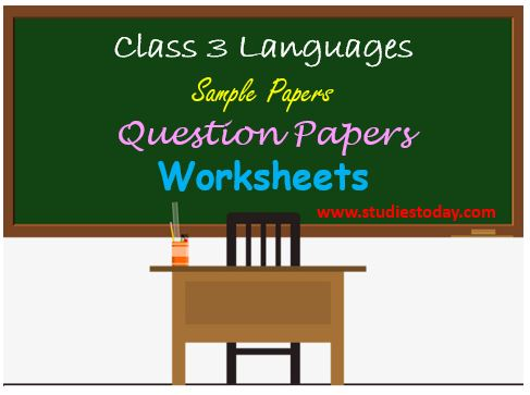 class_3_langauges_ncert_solution_worksheet_sample_paper_questiont