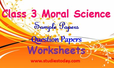 class 3 moral science worksheets assignments sample papers question papers. Black Bedroom Furniture Sets. Home Design Ideas
