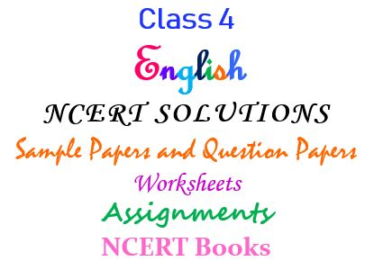 Class 4 English NCERT Solutions Worksheets Sample papers