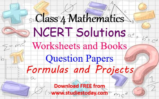 Class 4 Mathematics NCERT Solutions Worksheets Question Papers