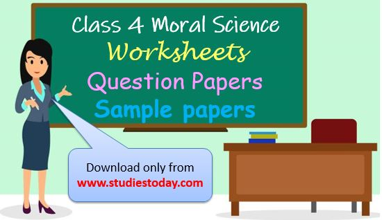 Class 4 Moral Science Worksheets Sample Papers Question
