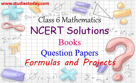 Class 6 Mathematics NCERT Solutions Sample Papers Last year