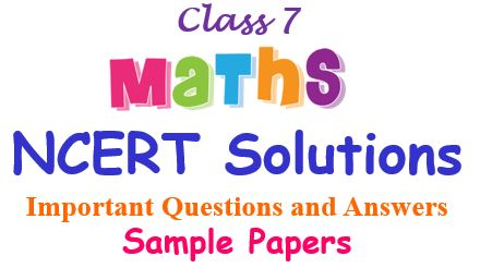 Class 7 Maths Worksheets and Sample Papers NCERT & CBSE