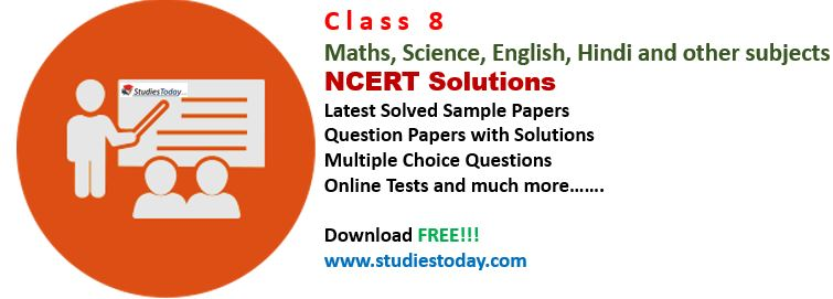 Class 8 NCERT Solutions, Sample Papers and solved question