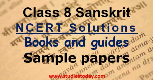 CBSE Class 8 Sanskrit NCERT Solution and Sample Papers