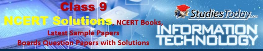 Class 9 Foundation of Information Technology NCERT Solutions